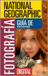 National Geographic Gu�a de Fotograf�a Digital
