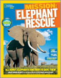 National Geographic Kids Mission: Elephant Rescue