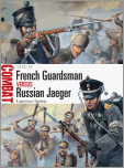 French Guardsman vs Russian Jaeger: 1812-14