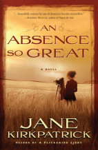 Waterbrook Multnomah Blog Tour Review&Giveaway: An Absence So Great by Jane Kirkpatrick