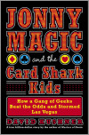 Jonny Magic and the Card Shark Kids