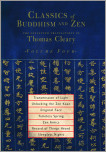 Classics of Buddhism and Zen, Volume 4