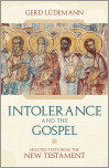 Intolerance And the Gospel