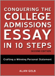 Conquering the College Admissions Essay in 10 Steps, Second Edition