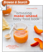 The Amazing Make-Ahead Baby Food Book