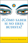 �Como saber si no eres budista? (What Makes You Not a Buddhist)