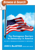 The Outrageous Barriers to Democracy in America