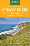 The Creaky Knees Guide Northern California, 2nd Edition