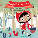 Caperucita Roja. Un cuento sobre la autoestima / Little Red Riding Hood. A story about self-esteem
