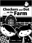 Checkers and Dot on the Farm