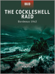The Cockleshell Raid - Bordeaux 1942