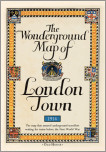 Gills Wonderground map of London Town, 1914