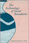 The Archaeology of Social Boundaries
