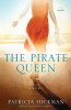 [Book Review] The Pirate Queen by Patricia Hickman