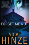 [Waterbrook Multnomah Blog Tour,Review AND Giveaway] Forget Me Not by Vicki Hinze